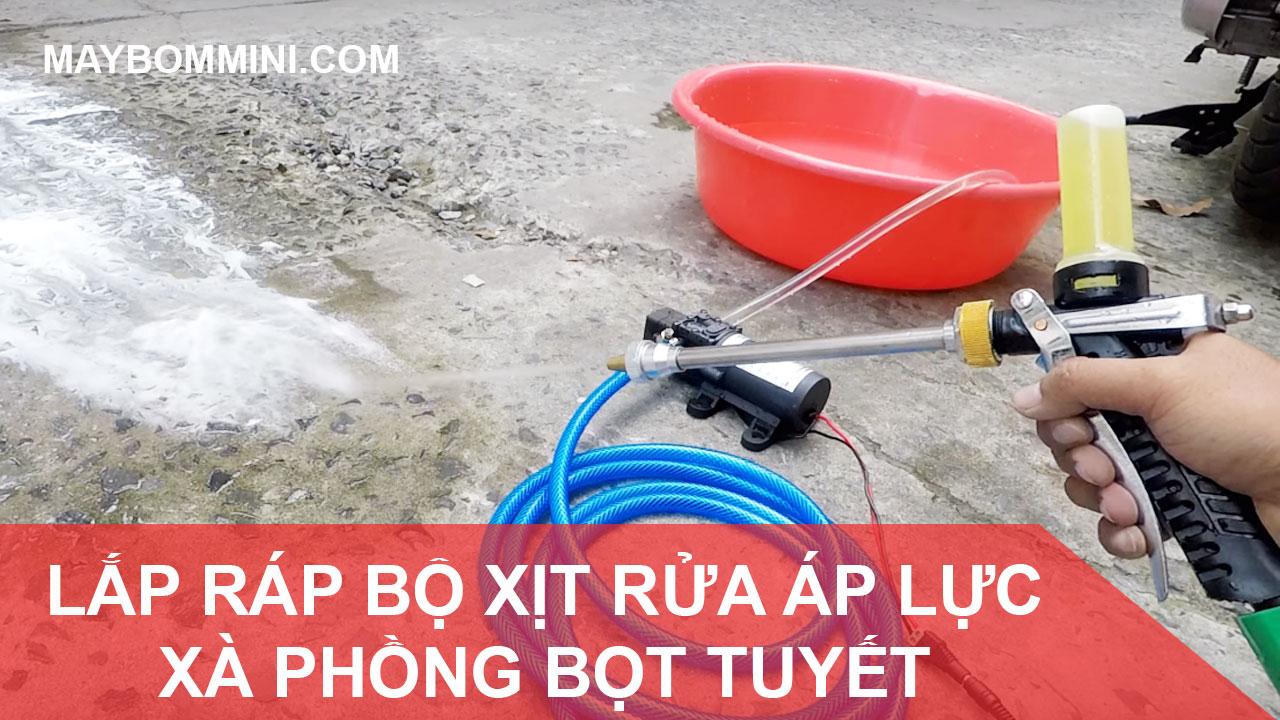Cach Lap Rap Bo Xit Rua Xe Xa Bong Bot Tuyet