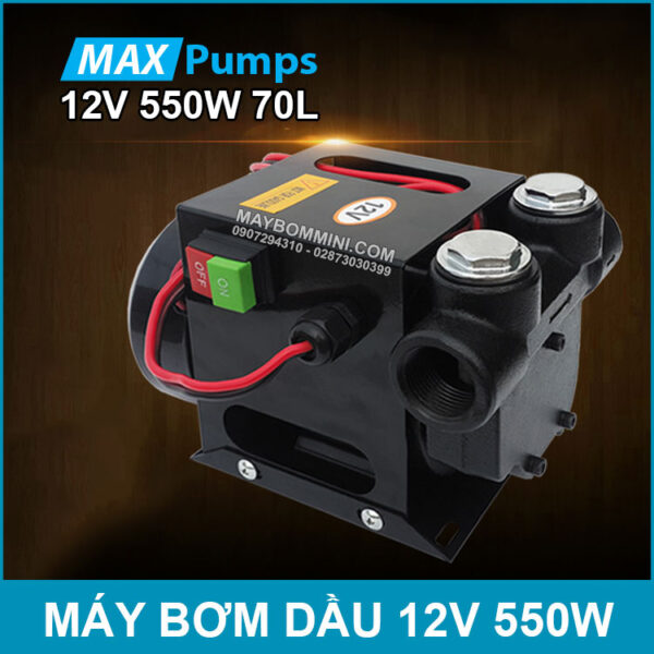 May Bom Dau 12V 550W 70L Maxpumps Chinh Hang