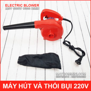 May Hut Va Thoi Bui 220V 1000W