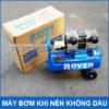 Chuyen Ban May Bom Hoi Khi Nen Caht Luong Gia Re ROVER