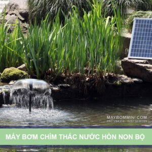May Bom Chim Thac Nuoc Hon Non Bo