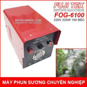 May Phun Suong Chuyen Nghiep Fuji Tex Fog 6100 100 Bec